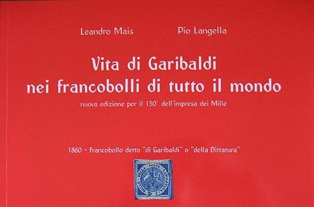 Vita di Giuseppe Garibaldi nei francobolli di tutto il mondo