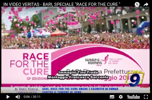 """IN VIDEO VERITAS – BARI, SPECIALE """"RACE FOR THE CURE"""""""